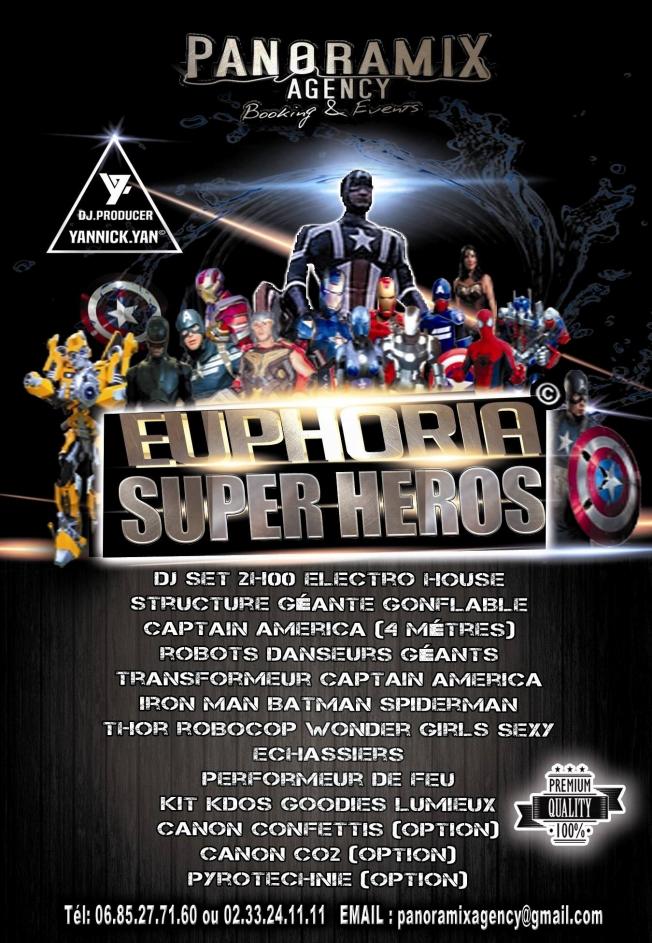 Euphoria Super Heroes