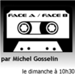 Face A Face B - Michel Gosselin