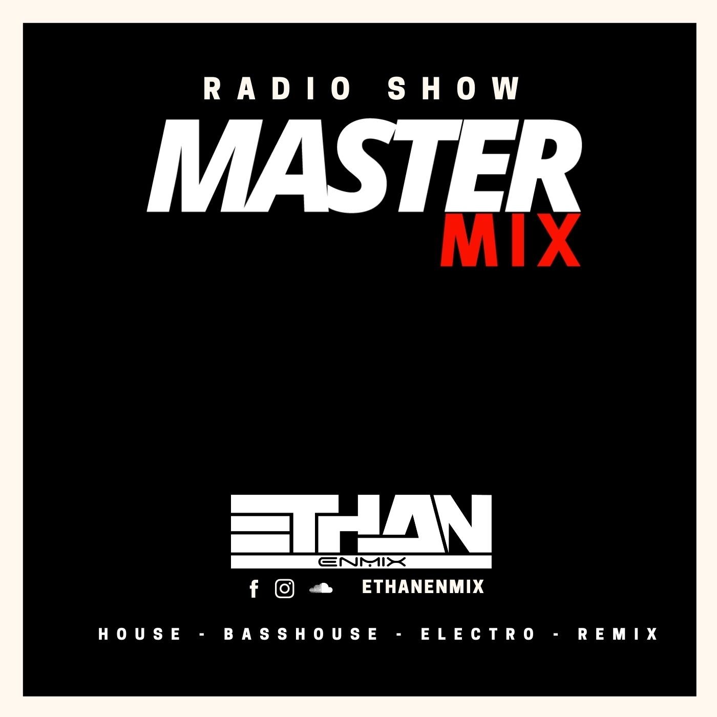 Ethan EnMix podcast Master Mix pour webradio