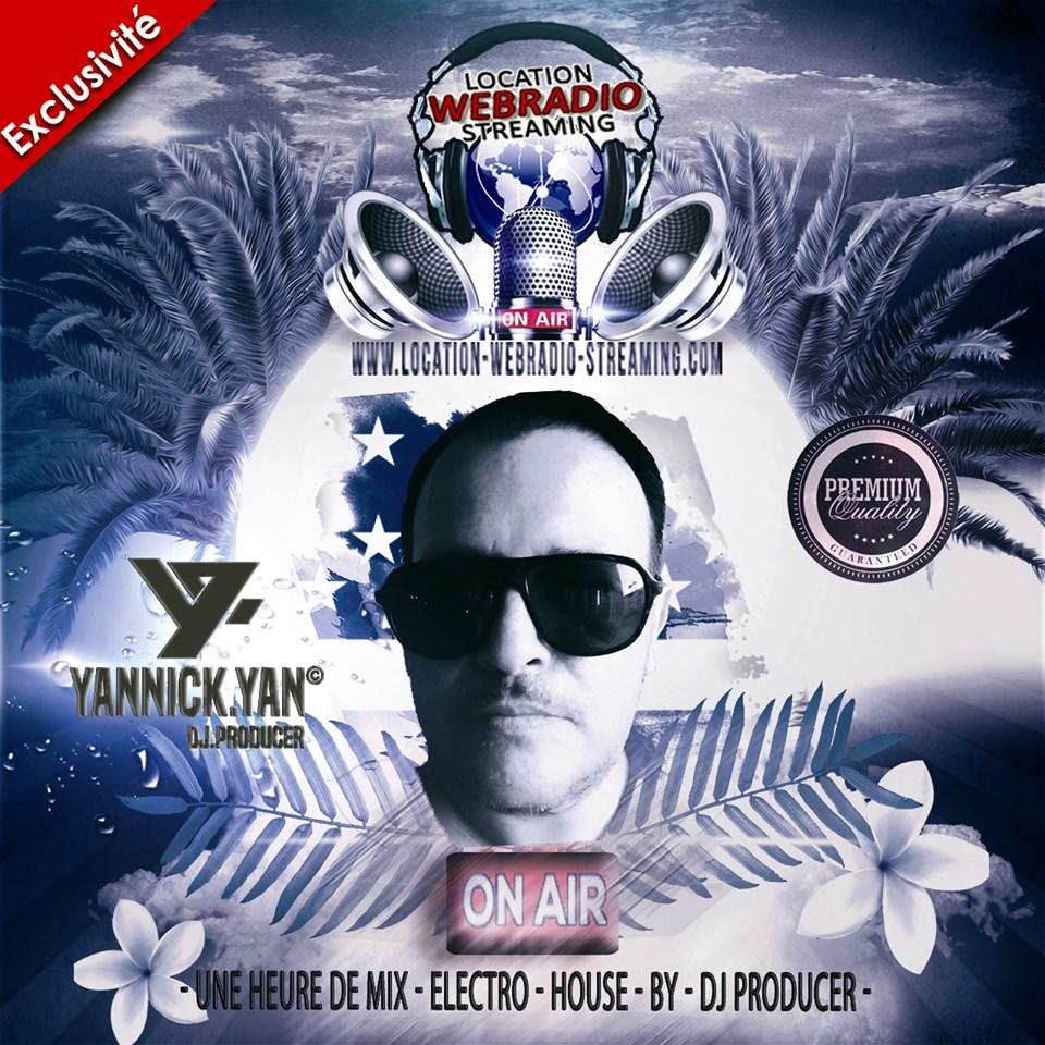 Emission Euphoria, Mix House Electro de DJ Yannick Yan pour webradio